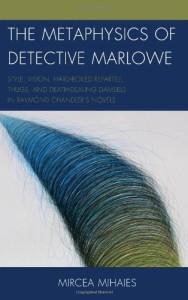 coperta Metafizica detectivului Marlowe_traducere